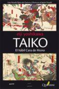 TAIKO (2ª ED.) - 9788493777043 - EIJI YOSHIKAWA