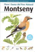 FLORA I FAUNA DEL PARC NATURAL DEL MONTSENY - 9788496905443 - TONI LLOBET FRANÇOIS