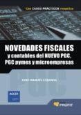 NOVEDADES FISCALES Y CONTABLES DEL NUEVO PGC - 9788496998643 - JOSE MANUEL LIZANDA
