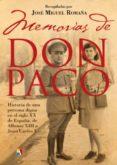 memorias de don paco-jose miguel romaña-9788497391443