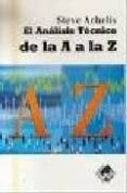 EL ANALISIS TECNICO DE LA A A LA Z (2ª ED.) - 9788497450843 - STEVEN B. ACHELIS