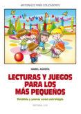 LECTURAS Y JUEGOS PARA LOS MAS PEQUEÑOS: RETAHILA Y POESIA COMO E STRATEGIA - 9788498426243 - ISABEL AGUERA