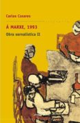 á marxe, 1993. obra xornalística ii (ebook)-carlos casares mouriño-9788498657043