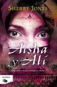 aisha y ali-sherry jones-9788498727043