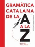 gramàtica catalana de la a a la z-marta mas-9788498835243
