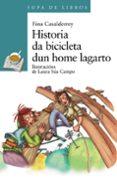 HISTORIA DA BICICLETA DUN HOME LAGARTO - 9788499147543 - FINA CASALDEREY