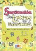 SUSTITUCION DE LETRAS EN LA ESCRITURA - 9788499153643 - MARIA PILAR LOPEZ RUIZ
