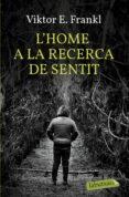 L  HOME A LA RECERCA DEL SENTIT - 9788499301143 - VIKTOR E. FRANKL