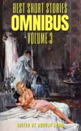 Ebook en formato txt descargar gratis BEST SHORT STORIES OMNIBUS - VOLUME 3 9788577775743  de SHERIDAN LE FANU, H. AND E. HERON, AMELIA B. EDWARDS (Spanish Edition)