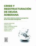 Descargar ebook para pc CRISIS Y REESTRUCTURACIÓN DE DEUDA SOBERANA en español de PABLO CARRERAS MAYER PDF 9789502329543