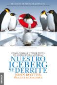 NUESTRO ICEBERG SE DERRITE (NE) - 9789506417543 - JOHN P. KOTTER