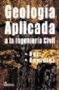 GEOLOGIA APLICADA A LA INGENIERIA CIVIL - 9789681846343 - VV.AA.