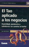 EL TAO APLICADO A LOS NEGOCIOS - 9789876340243 - JUAN JOSE PUENTE