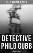 Amazon kindle ebook DETECTIVE PHILO GUBB: COLLECTED MYSTERIES de  4064066052553
