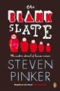 THE BLANK SLATE: THE MODERN DENIAL OF HUMAN NATURE - 9780140276053 - STEVEN PINKER