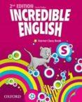 INCREDIBLE ENGLISH STARTER CB 2ED - 9780194442053 - VV.AA.