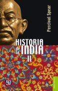 historia de la india, ii (ebook)-percival spear-9786071620453