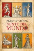GENTE DEL MUNDO (EBOOK) - 9786074453553 - ALBERTO CHIMAL
