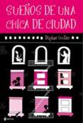 SUEÑOS DE UNA CHICA DE CIUDAD - 9788408094753 - DAPHNE UVILLER