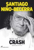 MAS ALLA DEL CRASH: APUNTES PARA UNA CRISIS (4ª ED.) - 9788415070153 - SANTIAGO NIÑO BECERRA