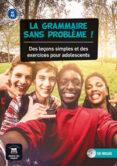 LA GRAMMAIRE SANS PROBLÈME ! NIVEL : A1/A2 - 9788416273553 - VV.AA.