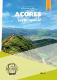 AÇORES RESPONSABLE (CATALAN) - 9788416395453 - ELISA CABRAL DE OLIVEIRA