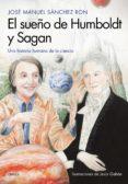 el sueño de humboldt y sagan (ebook)-jose manuel sanchez ron-9788417067953