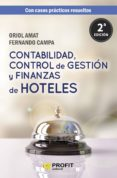 CONTABILIDAD, CONTROL DE GESTION Y FINANZAS DE HOTELES (2ª ED) - 9788417209353 - ORIOL AMAT