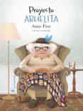 proyecto abuelita (ebook)-anne fine-9788417281953