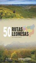 50 rutas leonesas-vicente garcia-9788417315153