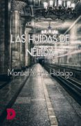Gratis ebook en formato txt descargar LAS HUIDAS DE NÉLIDA de MANUEL MARTÍN HIDALGO 9788417799953 RTF