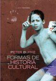 FORMAS DE HISTORIA CULTURAL (2ª ED.) - 9788420647753 - PETER BURKE