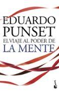 EL VIAJE AL PODER DE LA MENTE - 9788423344253 - EDUARDO PUNSET