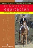 PRINCIPIOS DE LA EQUITACION: ENSEÑANZA BASICA PARA EL JINETE Y EL CABALLO - 9788425516153 - VV.AA.
