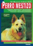 PERRO MESTIZO - 9788430584253 - MARIA BONANOVA