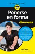 PONERSE EN FORMA PARA DUMMIES - 9788432904653 - JUAN RALLO