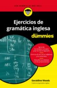 ejercicios de gramatica inglesa para dummies-geraldine woods-9788432905353