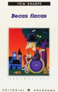 BECAS FLACAS (2ª ED.) - 9788433923653 - TOM SHARPE