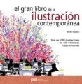 gran libro de la ilustracion contemporanea: mas de 1000 ilustraci ones de 400 artistas de todo el mundo-martin dawber-9788434235953