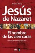 jesús de nazaret el hombre de las cien caras (ebook)-antonio piñero-9788441431553