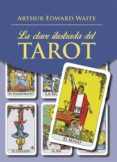 clave ilustrada del tarot (ebook)-arthur edward waite-9788441438453