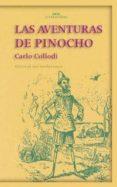 LAS AVENTURAS DE PINOCHO - 9788446015253 - CARLO COLLODI