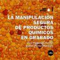 LA MANIPULACION SEGURA DE PRODUCTOS QUIMICOS EN GRABADO - 9788447533053 - EVA FIGUERAS FERRER