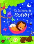 ¡ES LA HORA DE SOÑAR! - 9788466237253 - VV.AA.