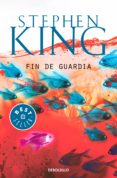 FIN DE GUARDIA (TRILOGIA BILL HODGES 3) - 9788466345453 - STEPHEN KING