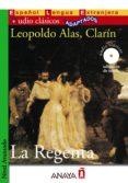 LA REGENTA (LECTURAS AUDIO-CLASICOS ADAPTADOS NIVEL AVANZADO) (ES PAÑOL LENGUA EXTRANJERA) (INCLUYE AUDIO-CD) - 9788466764353 - LEOPOLDO ALAS CLARIN