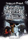 DETECTIVE ESQUELETO 7:EL REINO DE LOS MALVADOS(SKULDUGGERY PLEASA NT) - 9788467571653 - DEREK LANDY