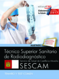 TÉCNICO SUPERIOR SANITARIO DE RADIODIAGNÓSTICO. SERVICIO DE SALUD DE CASTILLA-LA MANCHA (SESCAM). TEMARIO Y TEST COMÚN - 9788468177953 - VV.AA.