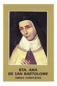 OBRAS COMPLETAS DE LA BEATA ANA DE SAN BARTOLOME - 9788472395053 - VV.AA.