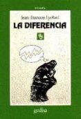 LA DIFERENCIA - 9788474323153 - JEAN FRANÇOIS LYOTARD